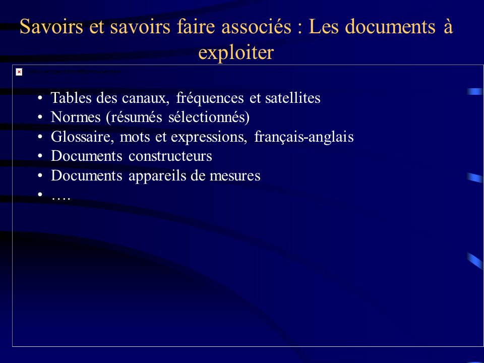 Savoirs et savoirs faire associés : Les documents à exploiter