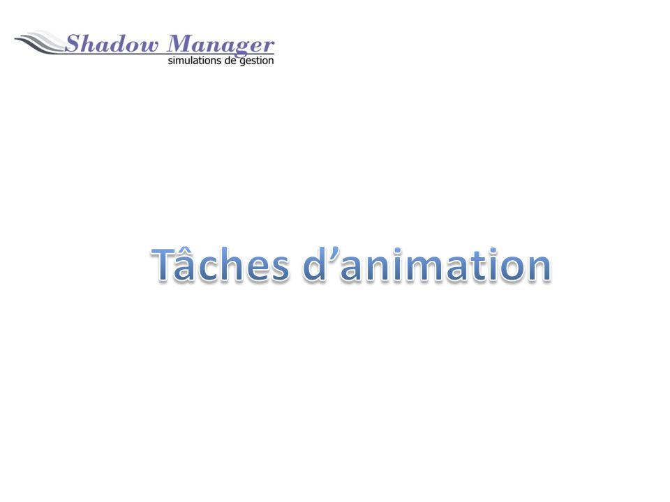 Tâches d'animation