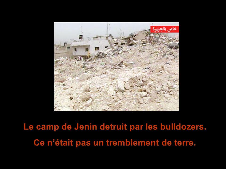 Le camp de Jenin detruit par les bulldozers.