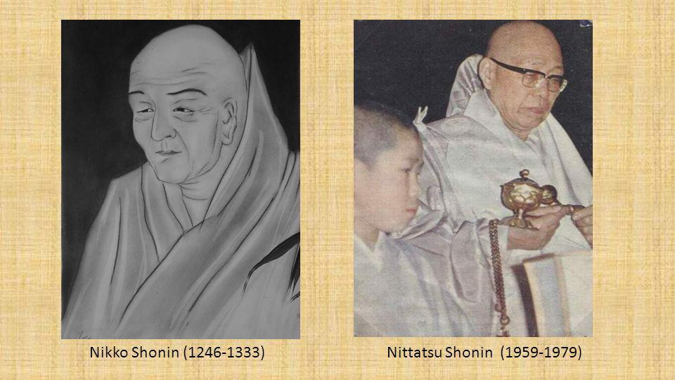 Nikko Shonin (1246-1333) Nittatsu Shonin (1959-1979)