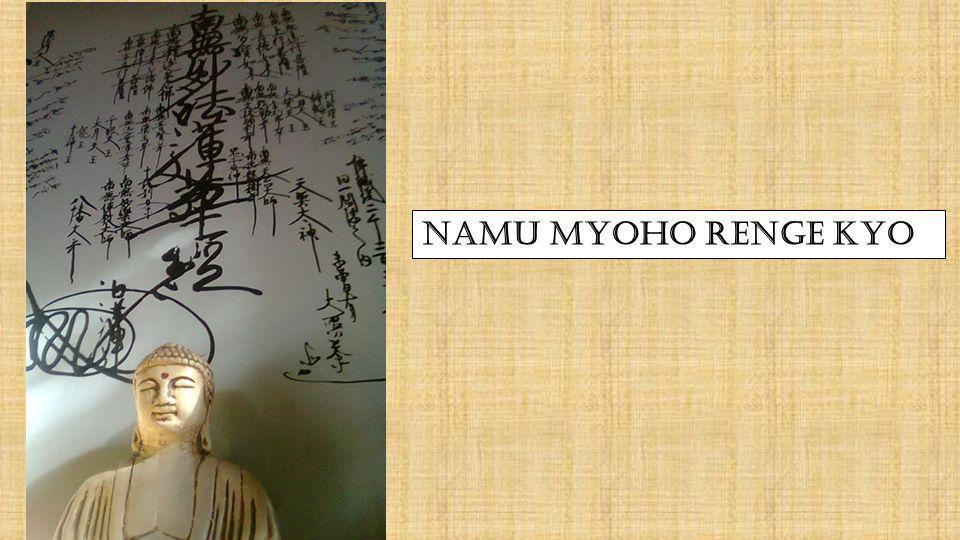 NAMU MYOHO RENGE KYO