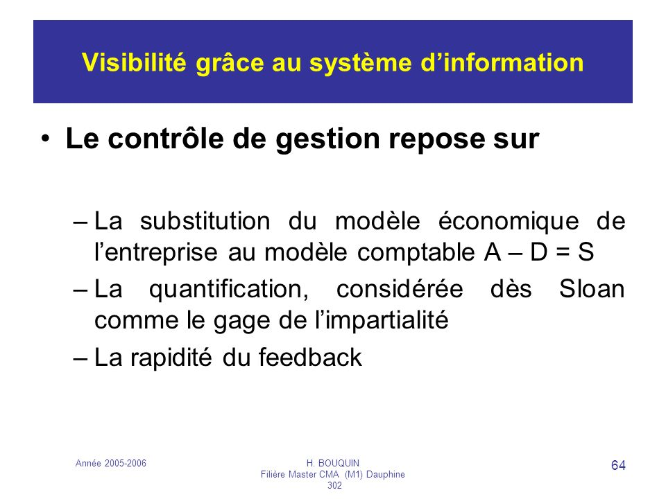 Visibilité grâce au système d'information