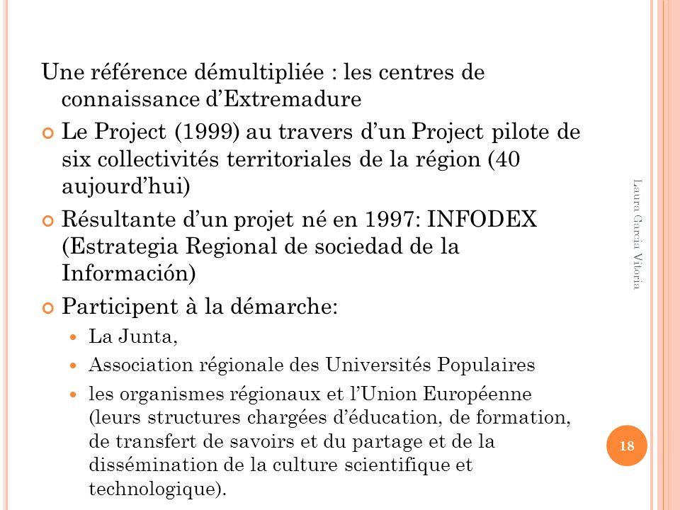 Une référence démultipliée : les centres de connaissance d'Extremadure
