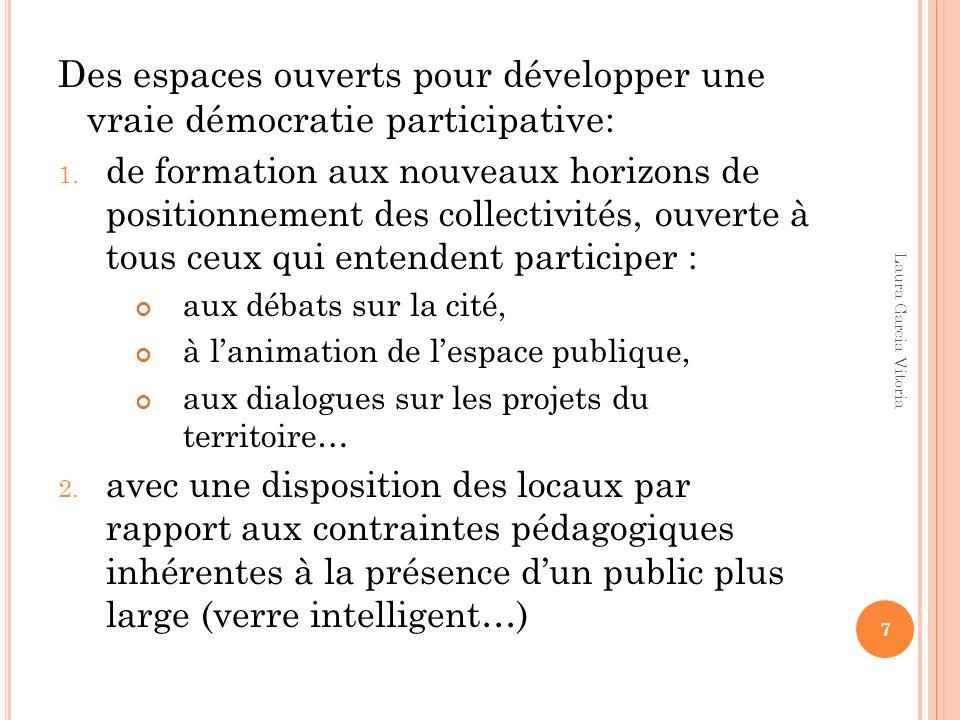 Des espaces ouverts pour développer une vraie démocratie participative: