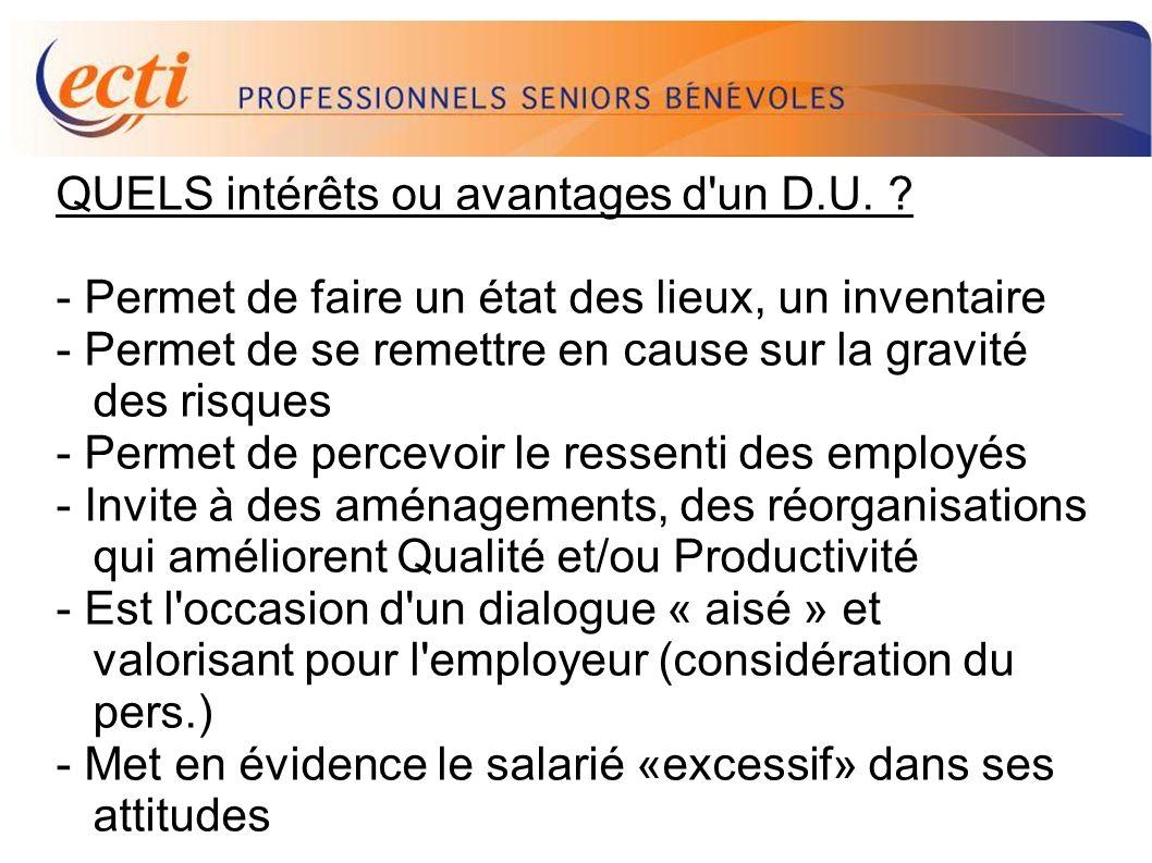 D.U. QUELS intérêts ou avantages d un D.U.