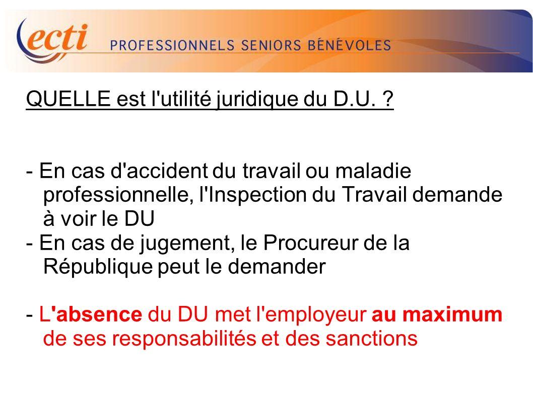 D.U. QUELLE est l utilité juridique du D.U.