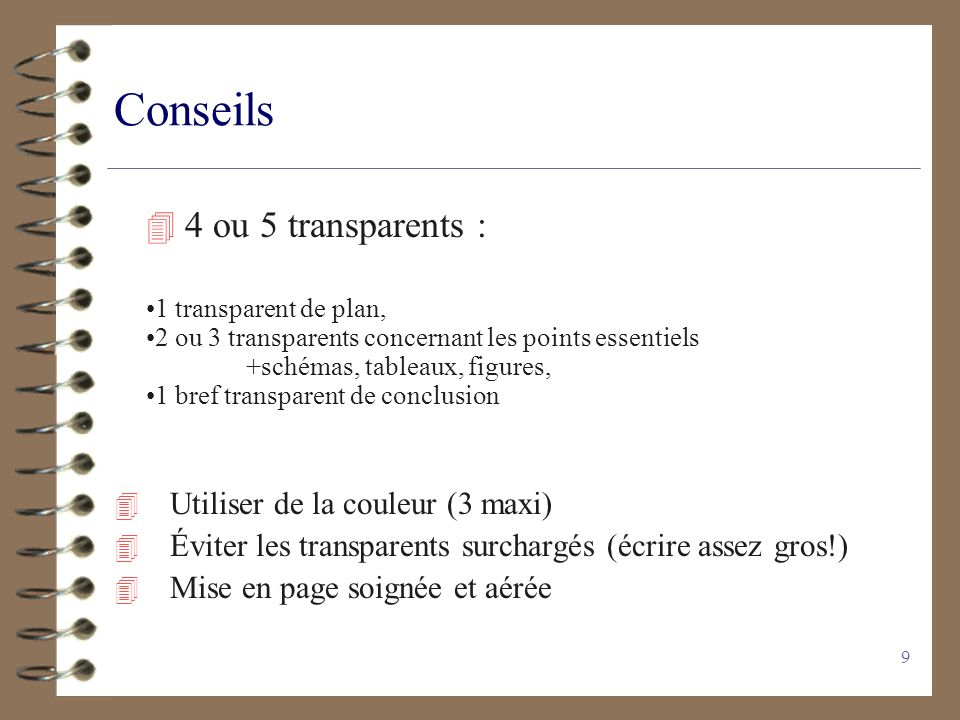 Conseils 4 ou 5 transparents : Utiliser de la couleur (3 maxi)