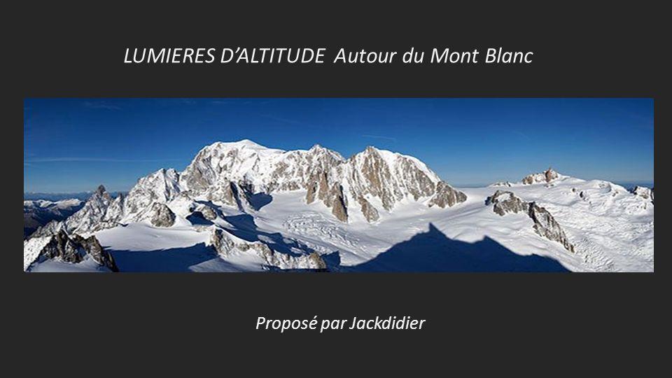 LUMIERES D'ALTITUDE Autour du Mont Blanc