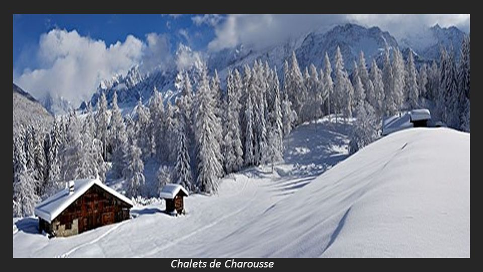 Chalets de Charousse