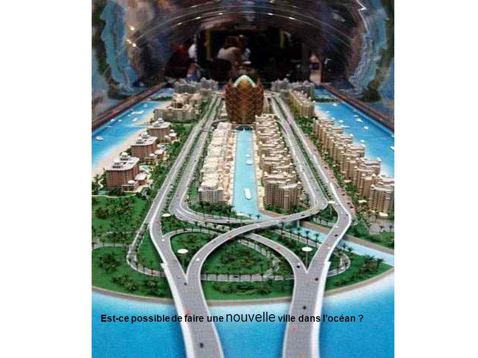 Est-ce possible de faire une nouvelle ville dans l'océan