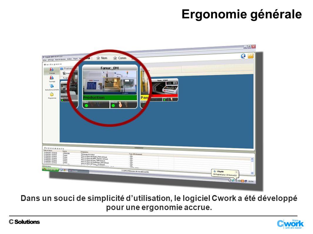 Ergonomie générale Dans un souci de simplicité d'utilisation, le logiciel Cwork a été développé pour une ergonomie accrue.