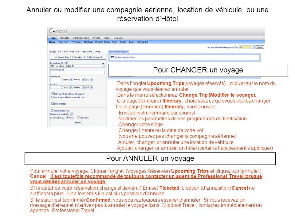 Annuler ou modifier une compagnie aérienne, location de véhicule, ou une réservation d'Hôtel