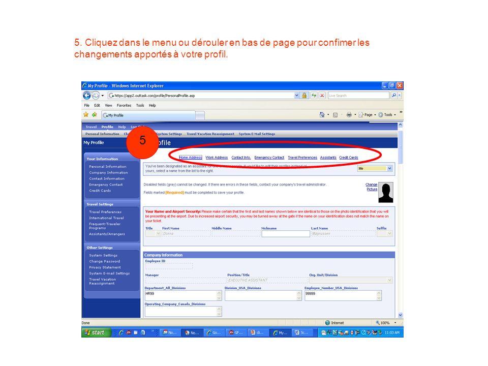 5. Cliquez dans le menu ou dérouler en bas de page pour confimer les changements apportés à votre profil.