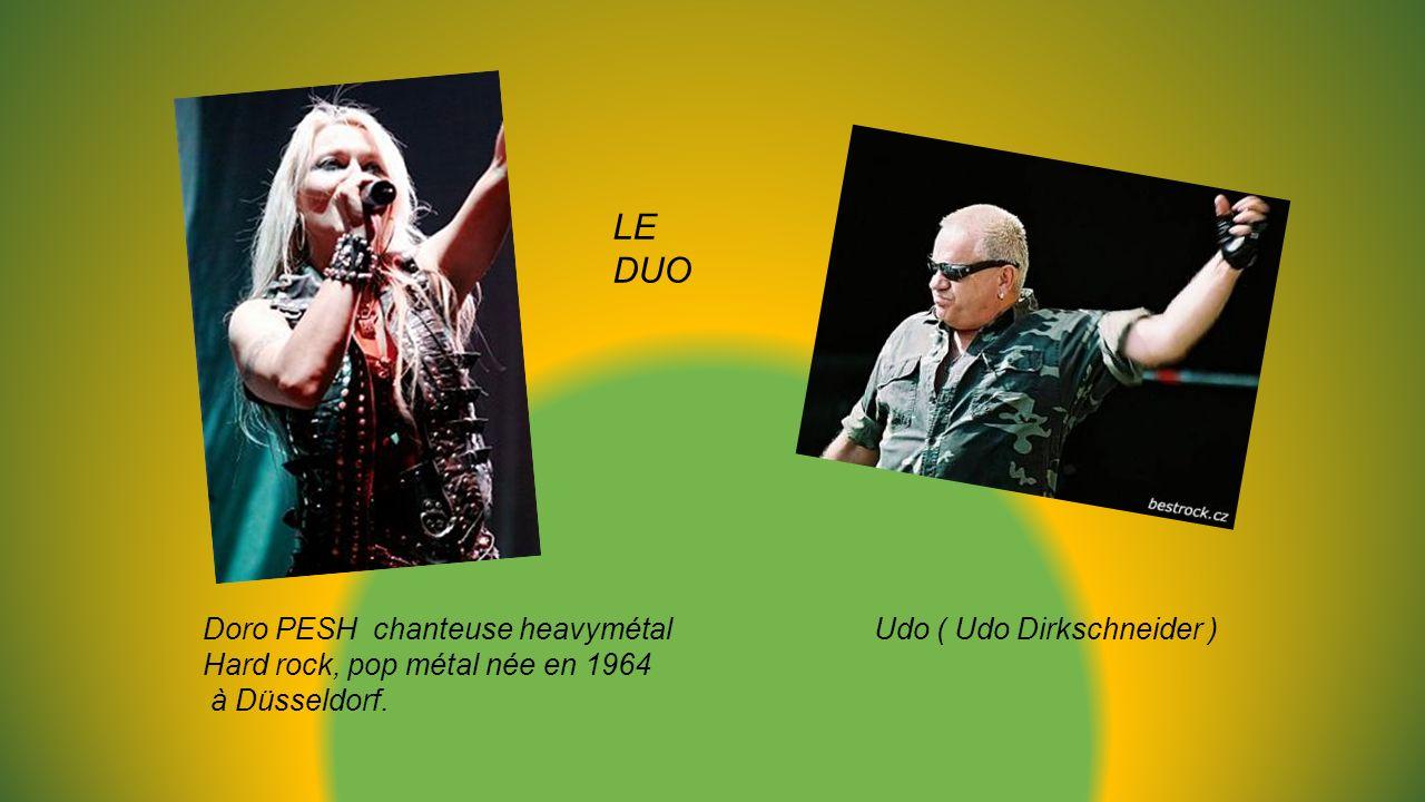 LE DUO Doro PESH chanteuse heavymétal Udo ( Udo Dirkschneider )