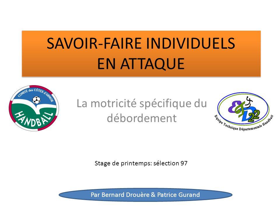 SAVOIR-FAIRE INDIVIDUELS EN ATTAQUE