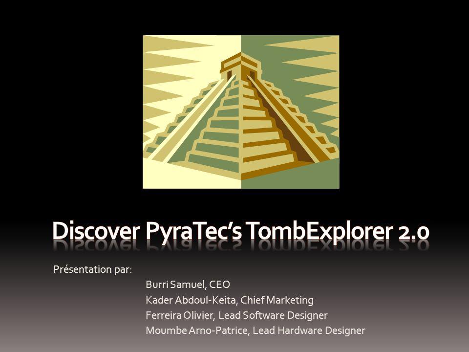 Discover Pyratec's TombExplorer 2.0