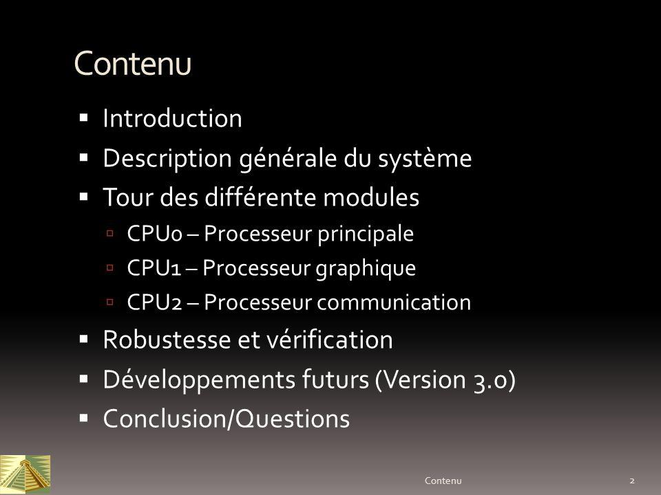 Contenu Introduction Description générale du système