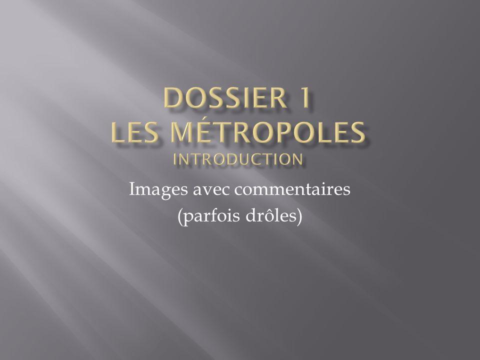 Dossier 1 Les Métropoles Introduction