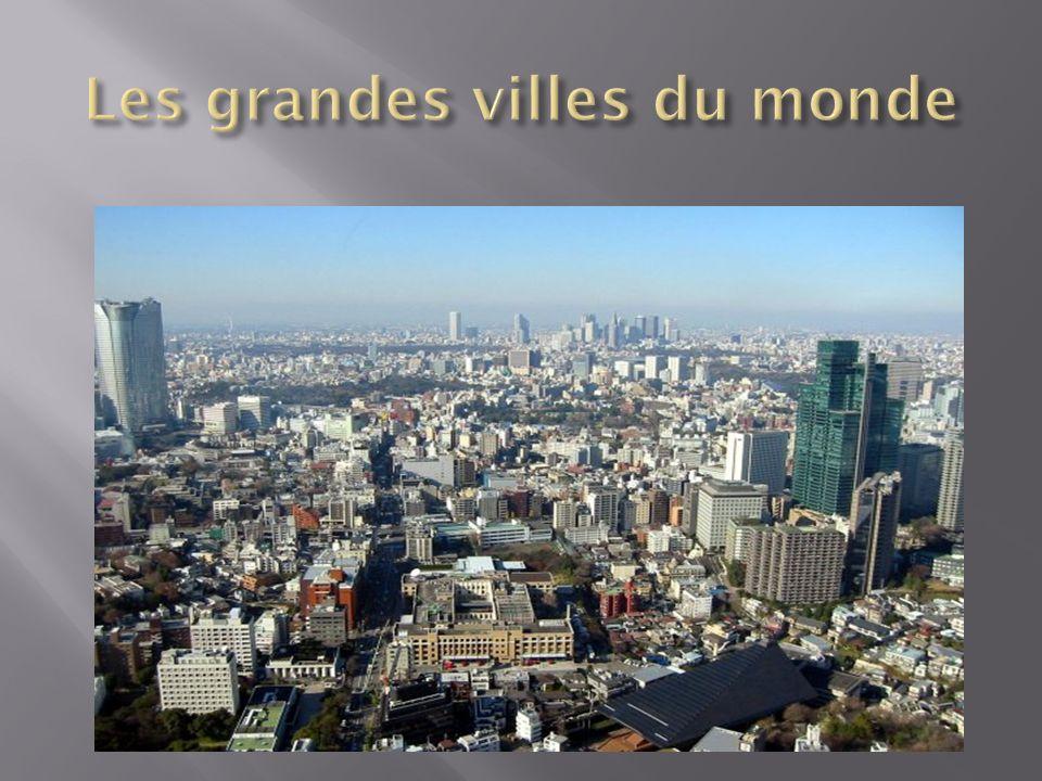 Les grandes villes du monde