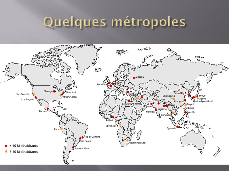 Quelques métropoles