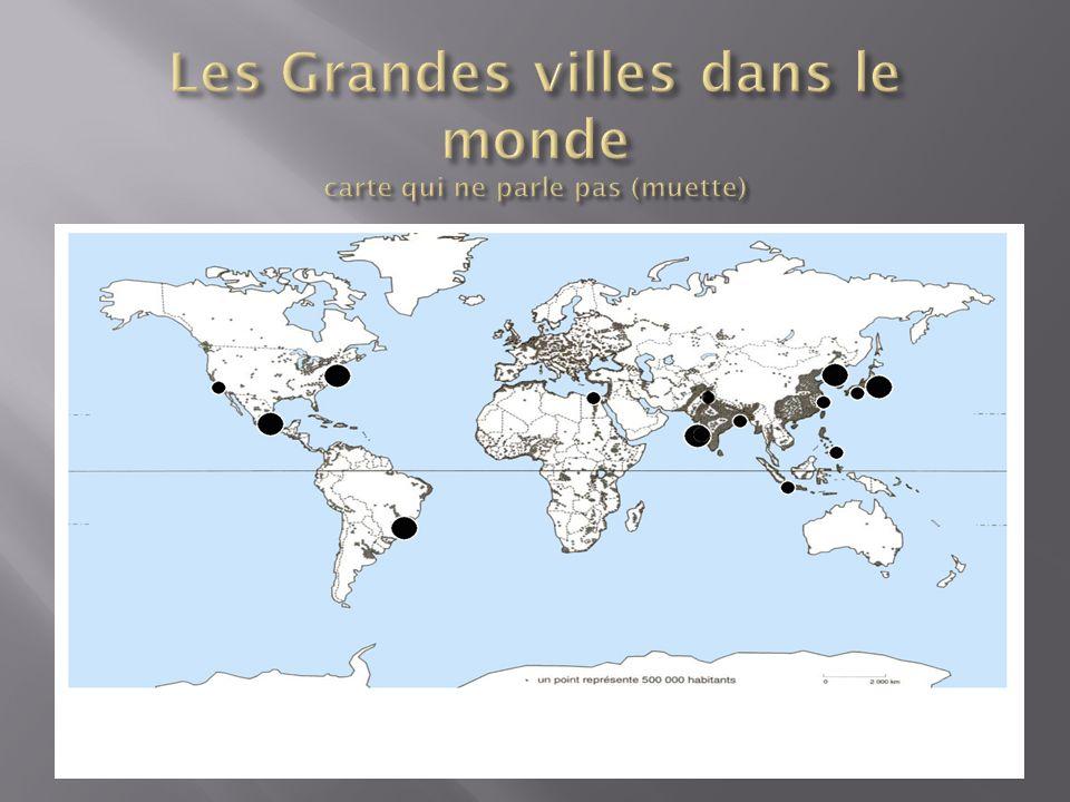 Les Grandes villes dans le monde carte qui ne parle pas (muette)