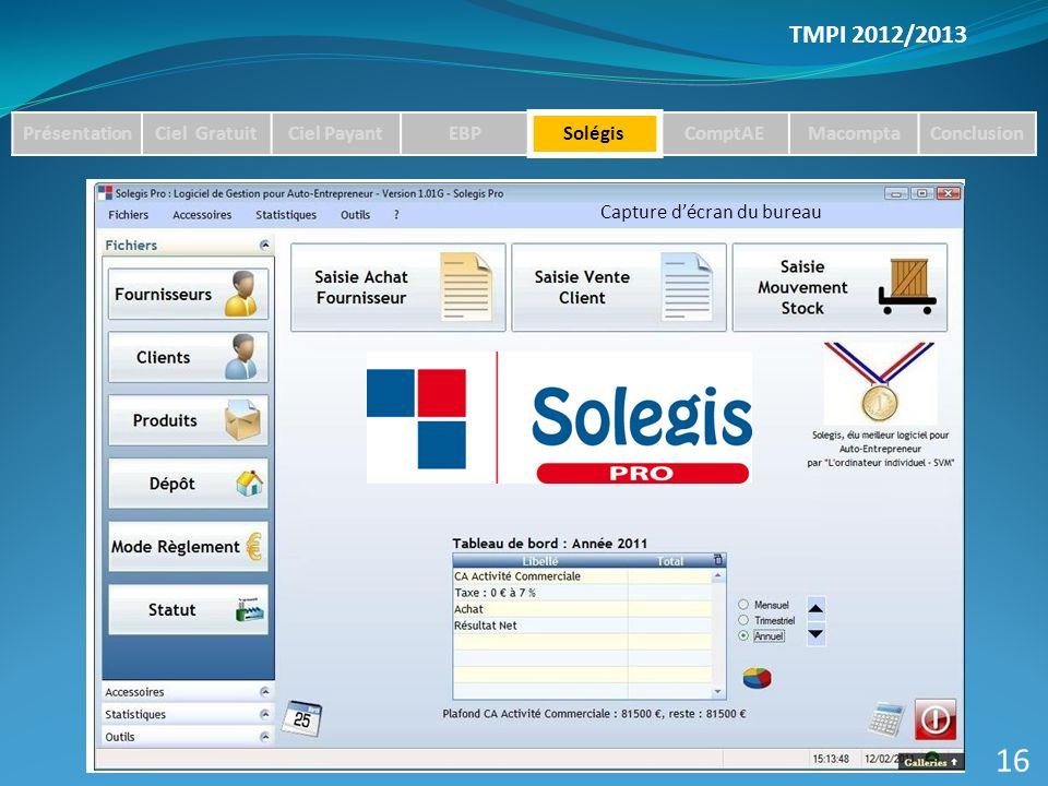 16 TMPI 2012/2013 Présentation Ciel Gratuit Ciel Payant EBP Solégis
