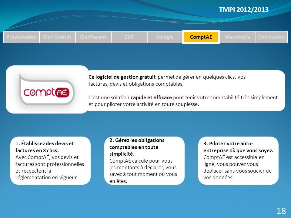 18 TMPI 2012/2013 Présentation Ciel Gratuit Ciel Payant EBP Solégis