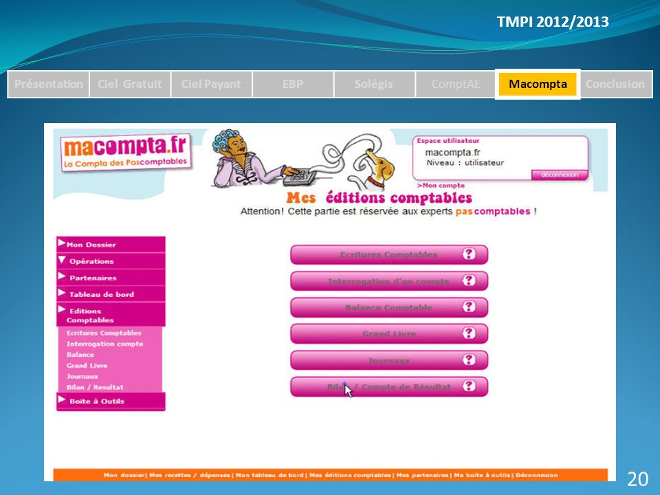 20 TMPI 2012/2013 Présentation Ciel Gratuit Ciel Payant EBP Solégis