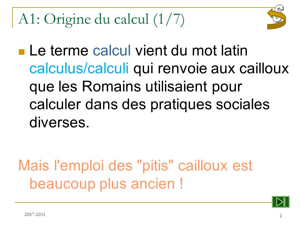 A1: Origine du calcul (1/7)