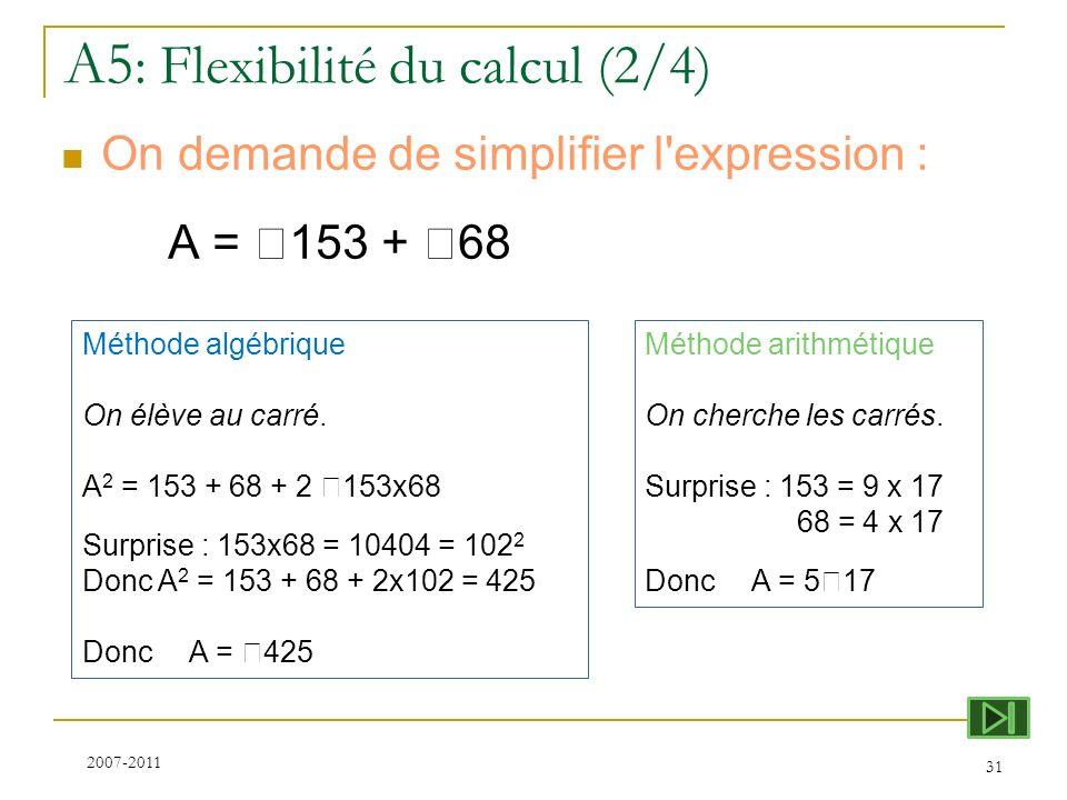 A5: Flexibilité du calcul (2/4)