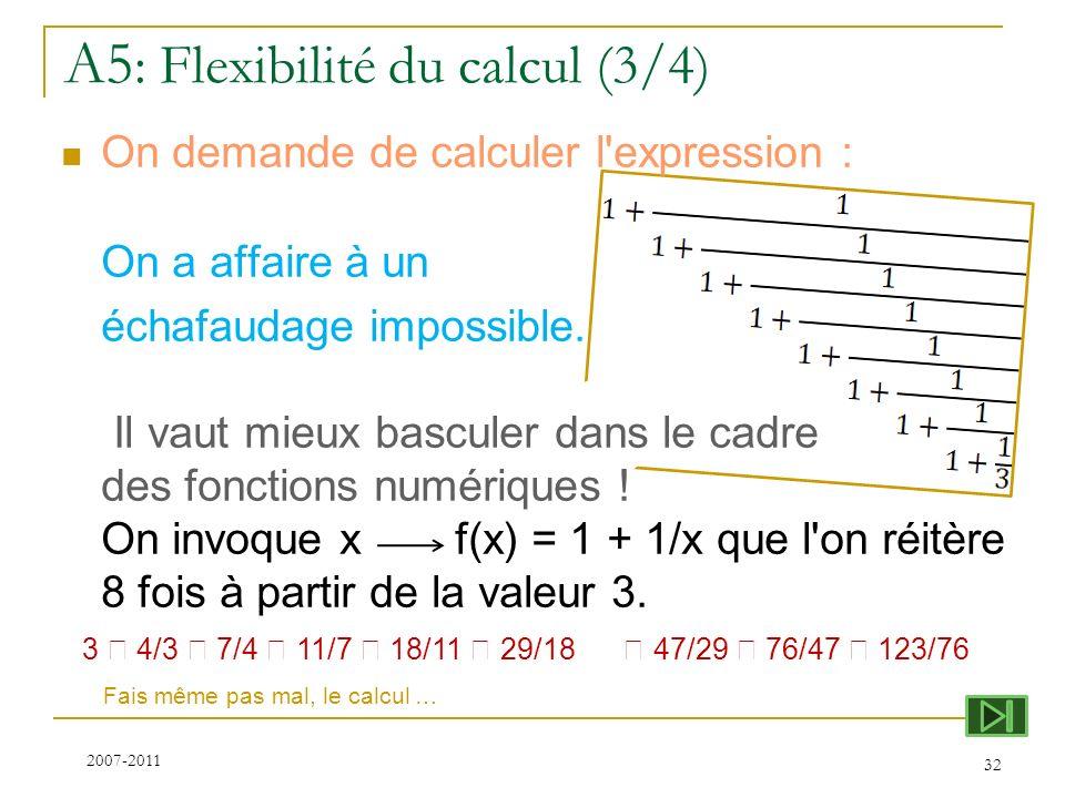 A5: Flexibilité du calcul (3/4)