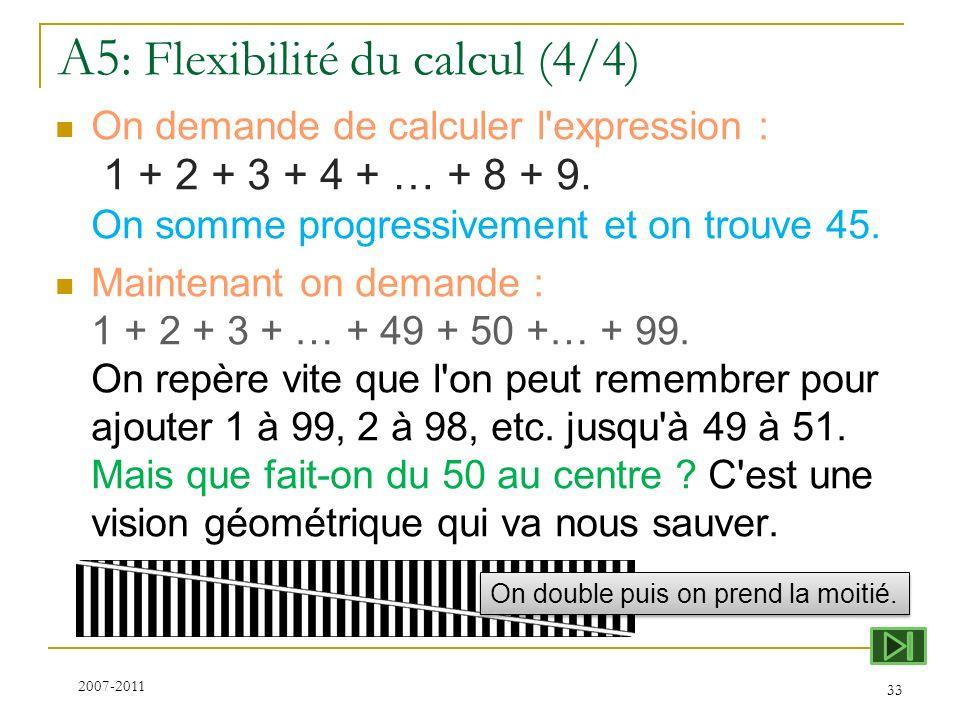A5: Flexibilité du calcul (4/4)