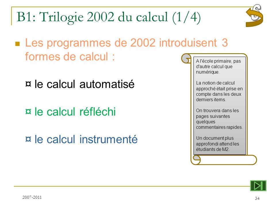 B1: Trilogie 2002 du calcul (1/4)
