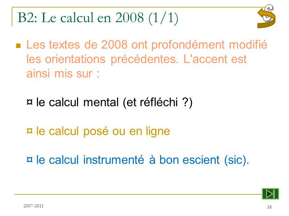S B2: Le calcul en 2008 (1/1)