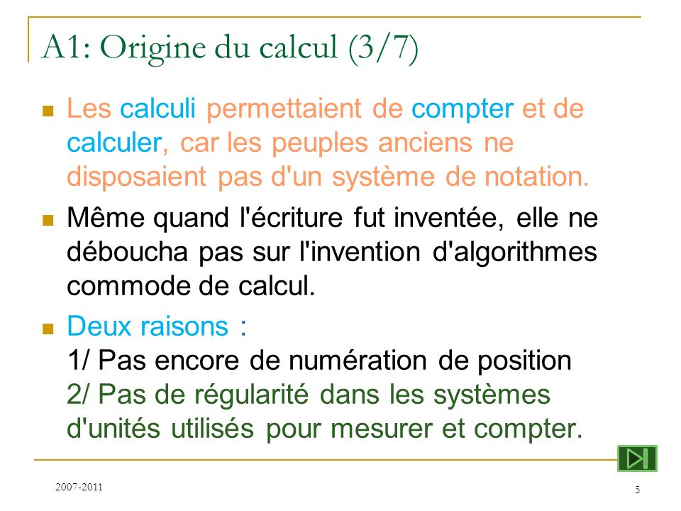 A1: Origine du calcul (3/7)
