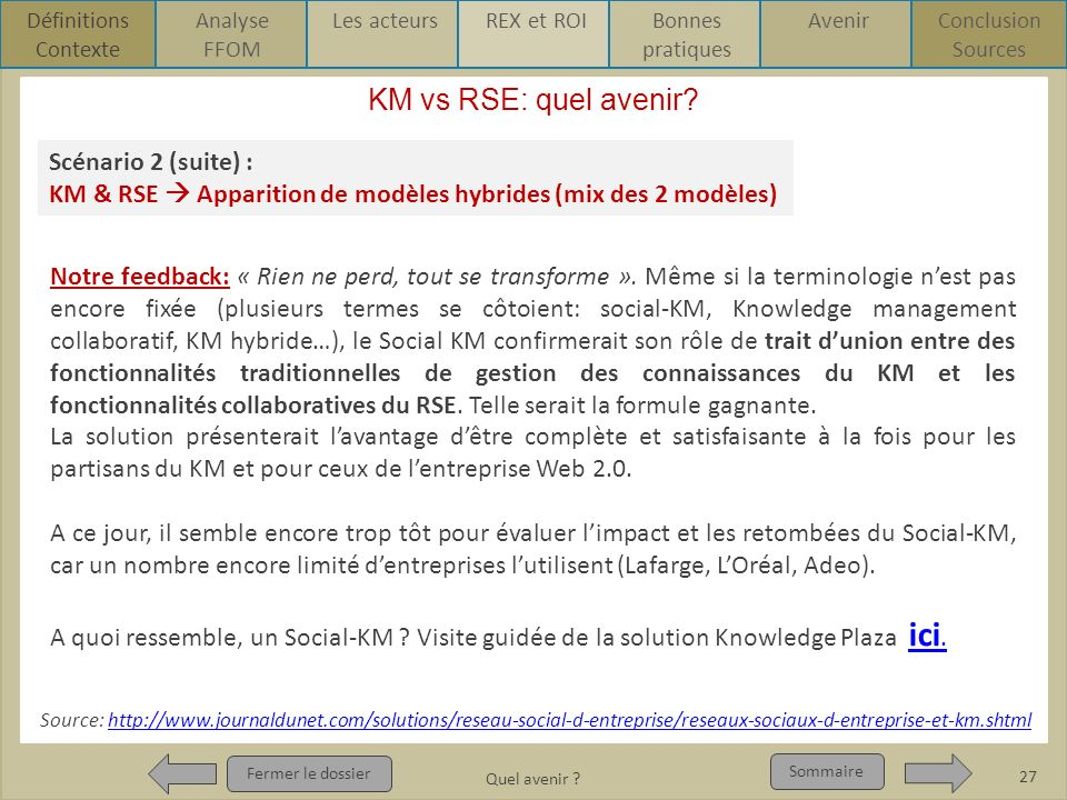 KM vs RSE: quel avenir Scénario 2 (suite) :