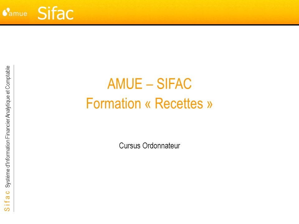 AMUE – SIFAC Formation « Recettes »