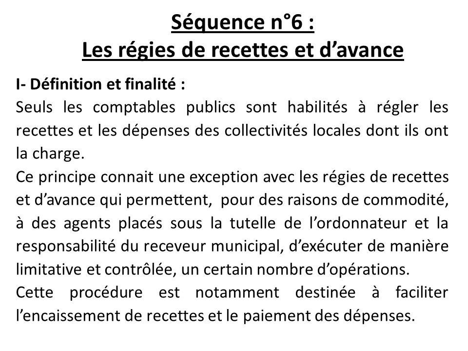 Séquence n°6 : Les régies de recettes et d'avance