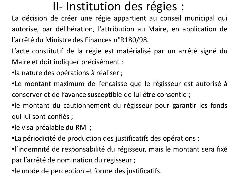 II- Institution des régies :