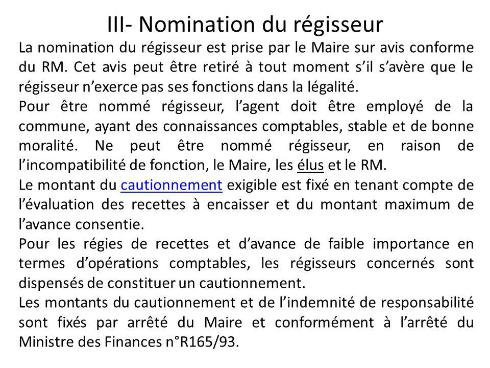 III- Nomination du régisseur
