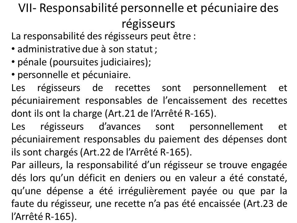 VII- Responsabilité personnelle et pécuniaire des régisseurs