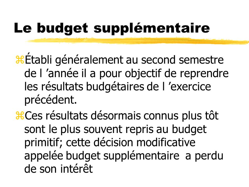 Le budget supplémentaire