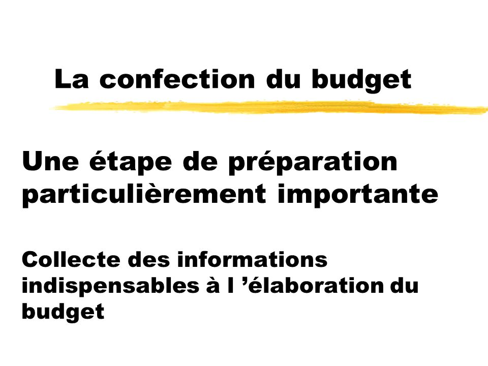 La confection du budget