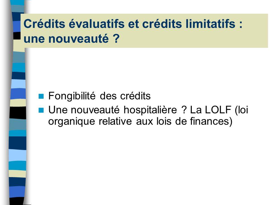 Crédits évaluatifs et crédits limitatifs : une nouveauté