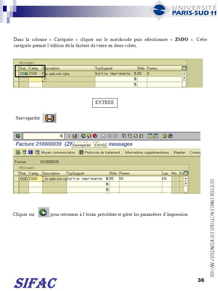 Dans la colonne « Catégorie » cliquer sur le matchcode puis sélectionner « ZSDO ». Cette catégorie permet l'édition de la facture de vente en deux volets.