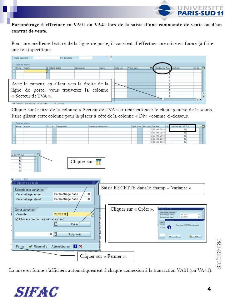 Paramétrage à effectuer en VA01 ou VA41 lors de la saisie d'une commande de vente ou d'un contrat de vente.