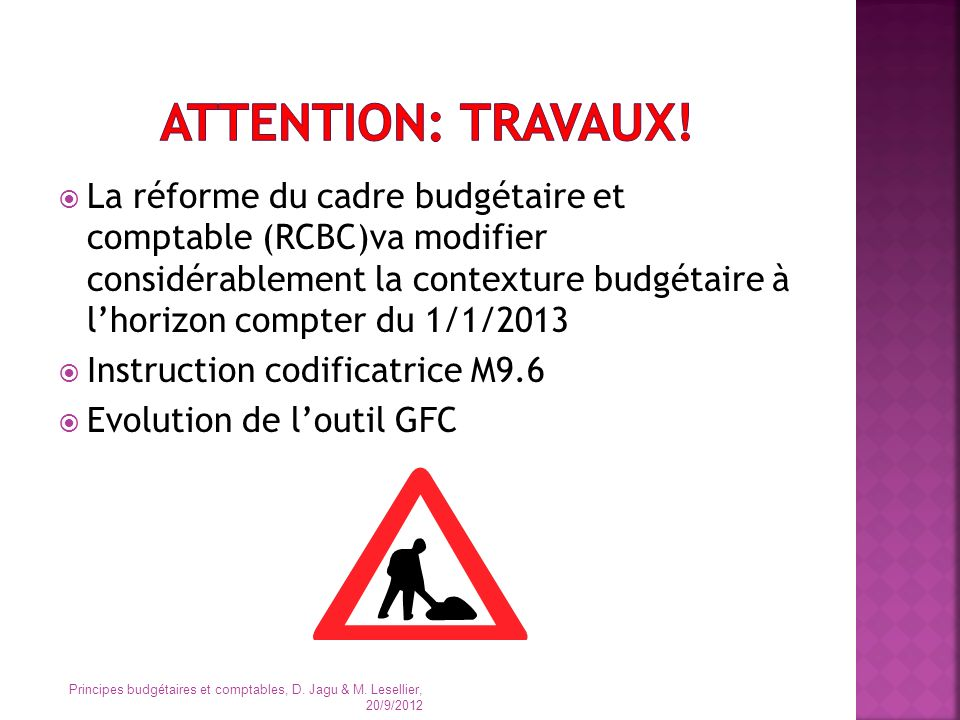 Attention: travaux!