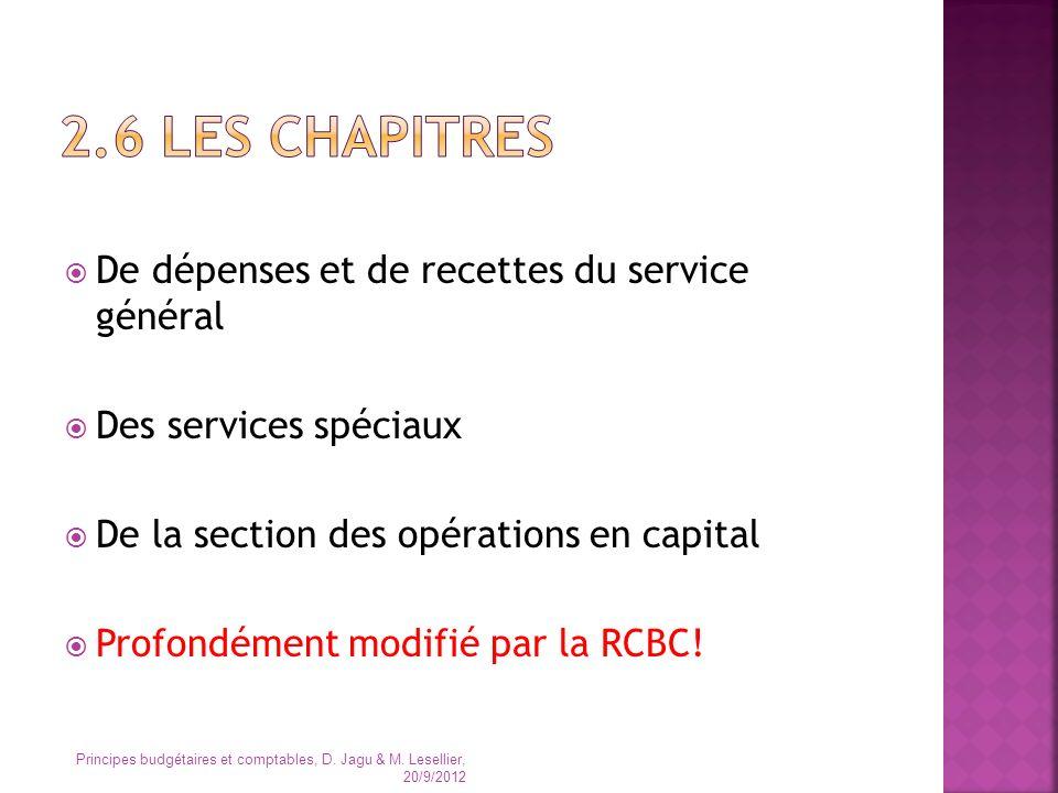 2.6 Les chapitres De dépenses et de recettes du service général