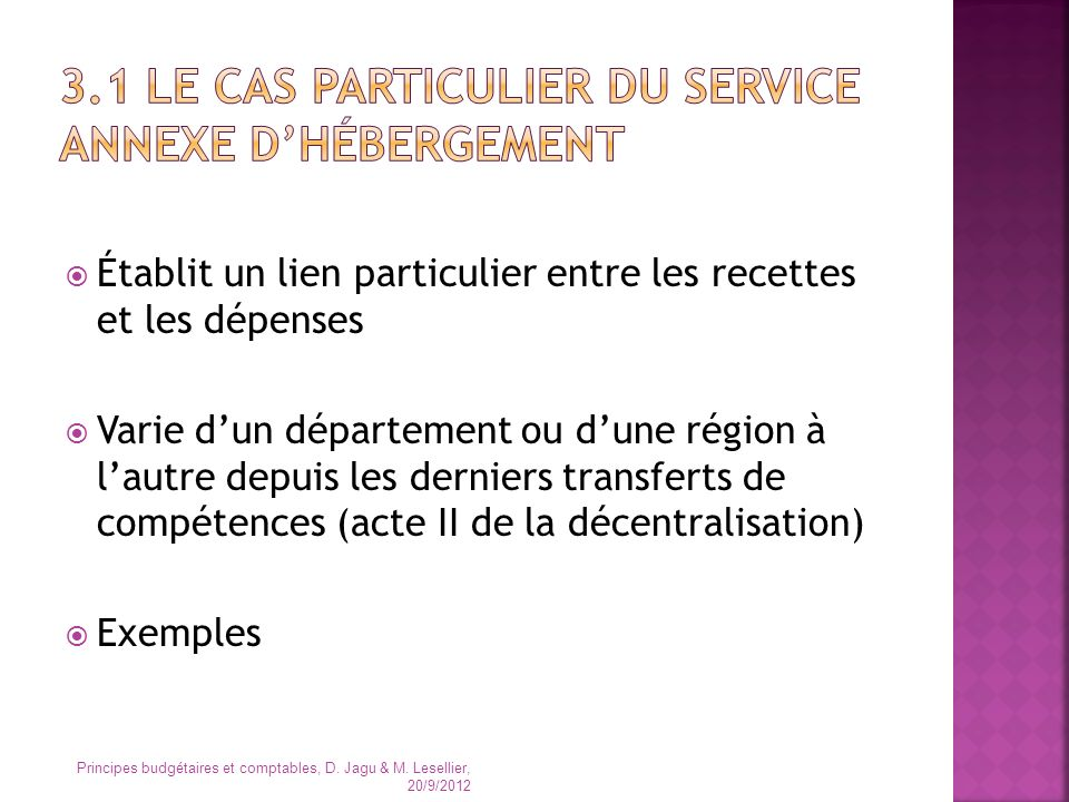 3.1 Le cas particulier du service annexe d'hébergement