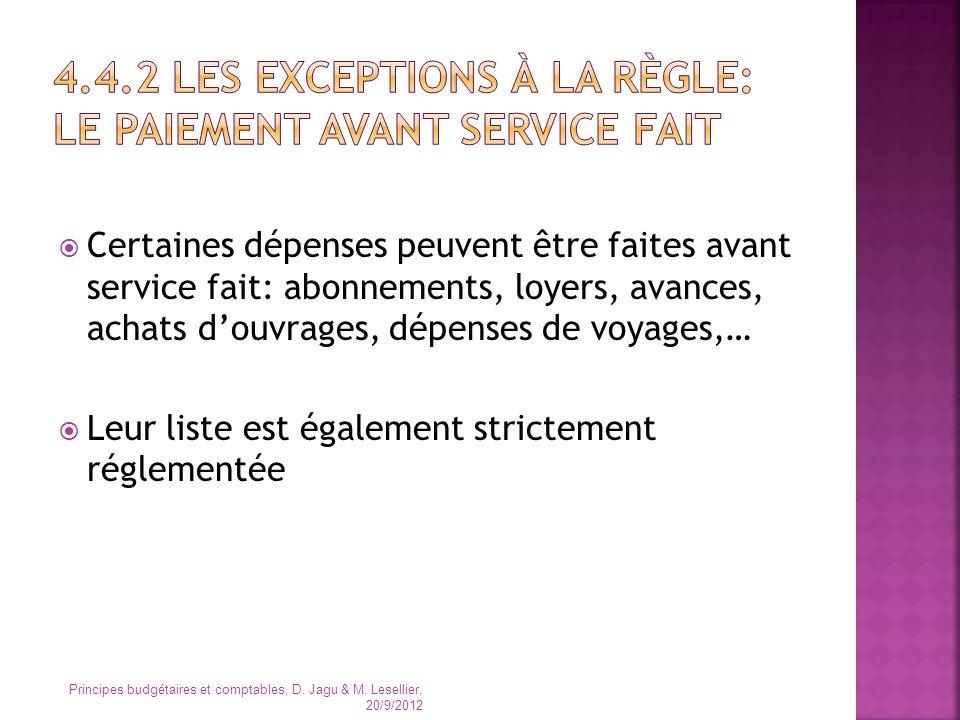 4.4.2 Les exceptions à la règle: le paiement avant service fait